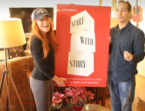 """Start With Story"" a new book by the Founder of Storytelling for Entrepreneurs, Lyn Graft"